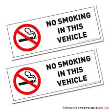 NO SMOKING IN THIS VEHICLE STICKERS SIGNS VANS CARS TAXI COACH HGV FLEET  X 2
