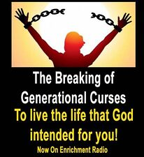 Breaking Generational Curses that may be hindering your life expectations