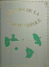 DELICES DE LA CUISINE CREOLE + EBROIN + t 1 : Entrées froides, salades, oeufs