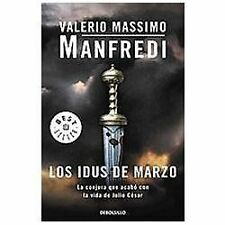 Los idus de marzo / The Ides Of March: La Conjura Que Acabo Con Julio -ExLibrary