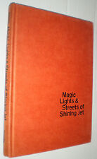 Magic Lights & Streets of Shining Jet (Book of Selected Poems) (1st Prtg. 1974)