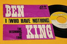"BEN E KING 7"" I (WHO HAVE NOTHING) 1° ST ORIG ITALY 1963 EX"