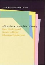 Affirmative Action and the University: Race, Ethnicity, and Gender in Higher Edu
