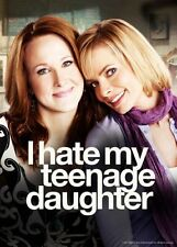 I Hate My Teenage Daughter Poster 24in x 36in