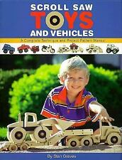 Scroll Saw Toys and Vehicles: A Complete Technique and Project Pattern Manual b