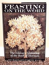 FEASTING ON THE WORD LITERARY TESTIMONY OF BOOK OF MORMON by Richard Rust FARMS