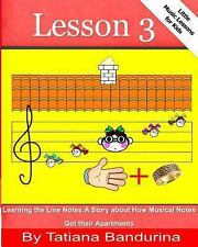 Little Music Lessons for Kids: Lesson 3 - Learning the Line Notes : A Story...