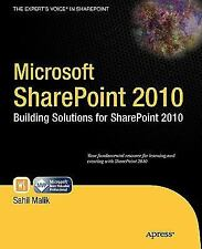 Microsoft SharePoint 2010 : Building Solutions for SharePoint 2010 by Sahil...