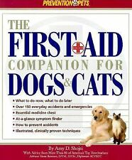The First Aid Companion for Dogs and Cats by Amy Shojai and Am (FREE 2DAY SHIP)