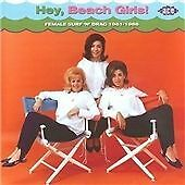 Hey, Beach Girls! Female Surf 'n' Drag 1961-1966 (CDCHD 1282)