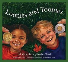 Loonies and Toonies: A Canadian Number Book (Discover Canada Province -ExLibrary