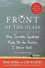 Front of the Class: How Tourette Syndrome Made Me the Teacher I Never Had, Wysoc