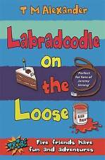 Tribe: Labradoodle on the Loose, T. M. Alexander