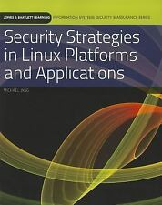 Security Strategies In Linux Platforms And Applications Information Systems Sec