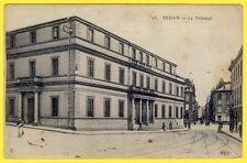 cpa 08 - SEDAN (Ardennes) Le TRIBUNAL d'Instance Palais de Justice Rue GAMBETTA