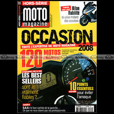 MOTO MAGAZINE HS 40 HORS-SERIE ★ SPECIAL OCCASIONS 2008 ★ 120 Modèles 146 pages