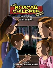 The Haunted Cabin Mystery: A Graphic Novel (Boxcar Children Graphic Novels)