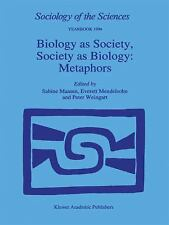 Sociology of the Sciences Yearbook: Biology as Society, Society as Biology :...
