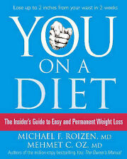 """You: On a Diet: Guide to Easy and Permanent Weight Loss"" by Dr Mehmet Oz"