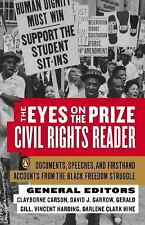 The Eyes on the Prize Civil Rights Reader: Documents, Speeches, and Firsthand Ac