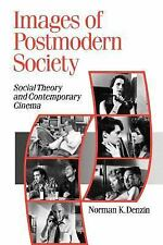 Images of Postmodern Society: Social Theory and Contemporary Cinema (Theory, Cul