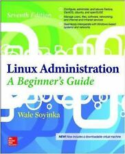 Linux Administration: A Beginner's Guide, Seventh Edition, Soyinka, Wale