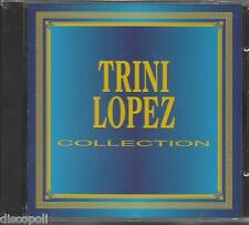 TRINI LOPEZ - Collection - CD 1994 SIGILLATO