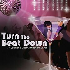 TURN THE BEAT DOWN - SISTER KAT; MARY NELSON; STINA FOSTER; ++++ MORE!!!!