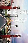 The Tourist State: Performing Leisure, Liberalism, and Race in New Zealand (A Qu