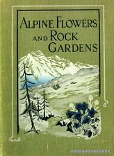 Wright, Walter P ALPINE FLOWERS AND ROCK GARDENS ILLUSTRATED IN COLOUR 1924 Hard