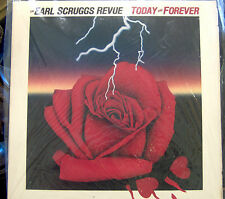 The Earl Scruggs Revue; Today and Forever     Columbia