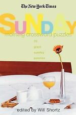 The New York Times Sunday Morning Crossword Puzzles : 75 Giant Sunday Puzzles...