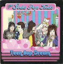 THE SODA POP KIDS - Teen Bop Dream CD NEW ROCK POWERPOP