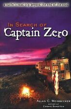In Search of Captain Zero : A Surfer's Road Trip Beyond the End of the Road...