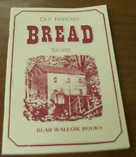 Old Fashioned Bread Recipes, Civil War Era Cookbook