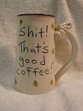 "Tom Edwards Wallyware Hand Painted Pottery Mug ""Holy Sh*t! That's good coffee!"""