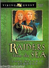 Raiders from the Sea by Lois Walfrid Johns Viking Quest Ireland Middle Ages