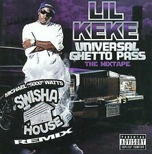 NEW - Universal Ghetto Pass by Lil' Keke