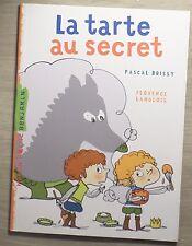 la tarte au secret P.Brissy F.Langlois 2