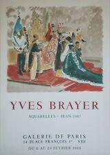 """""""YVES BRAYER : AQUARELLES - IRAN 1967"""" Affiche originale entoilée MOURLOT 1968"""