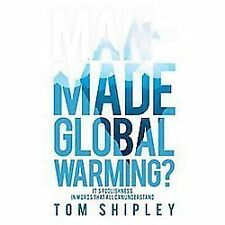 NEW Man-Made Global Warming?: It's Foolishness in Words That All Can Understand