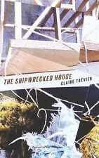 The Shipwrecked House by Claire Trevien (Paperback, 2013)
