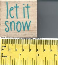 """Let It Snow"" Rubber Stamp by Stampabilities"