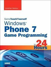 Sams Teach Yourself Windows Phone 7 Game Programming in 24 Hours, Harbour, Jonat