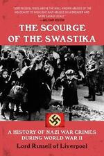 The Scourge of the Swastika : A History of Nazi War Crimes During World War...