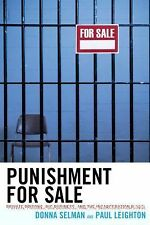 Issues in Crime and Justice Ser.: Punishment for Sale : Private Prisons, Big...