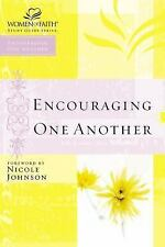 Encouraging One Another (Women of Faith Study Guide Series) by Thomas Nelson