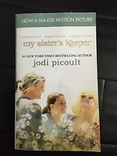 My Sister's Keeper by Jodi Picoult (2009, Paperback, Movie Tie-In)