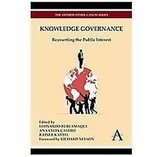 Knowledge Governance: Reasserting the Public Interest (The Anthem Other Canon Se