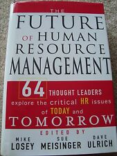 The Future of Human Resource Management : 64 Thought Leaders Explore-SIGNED BOOK